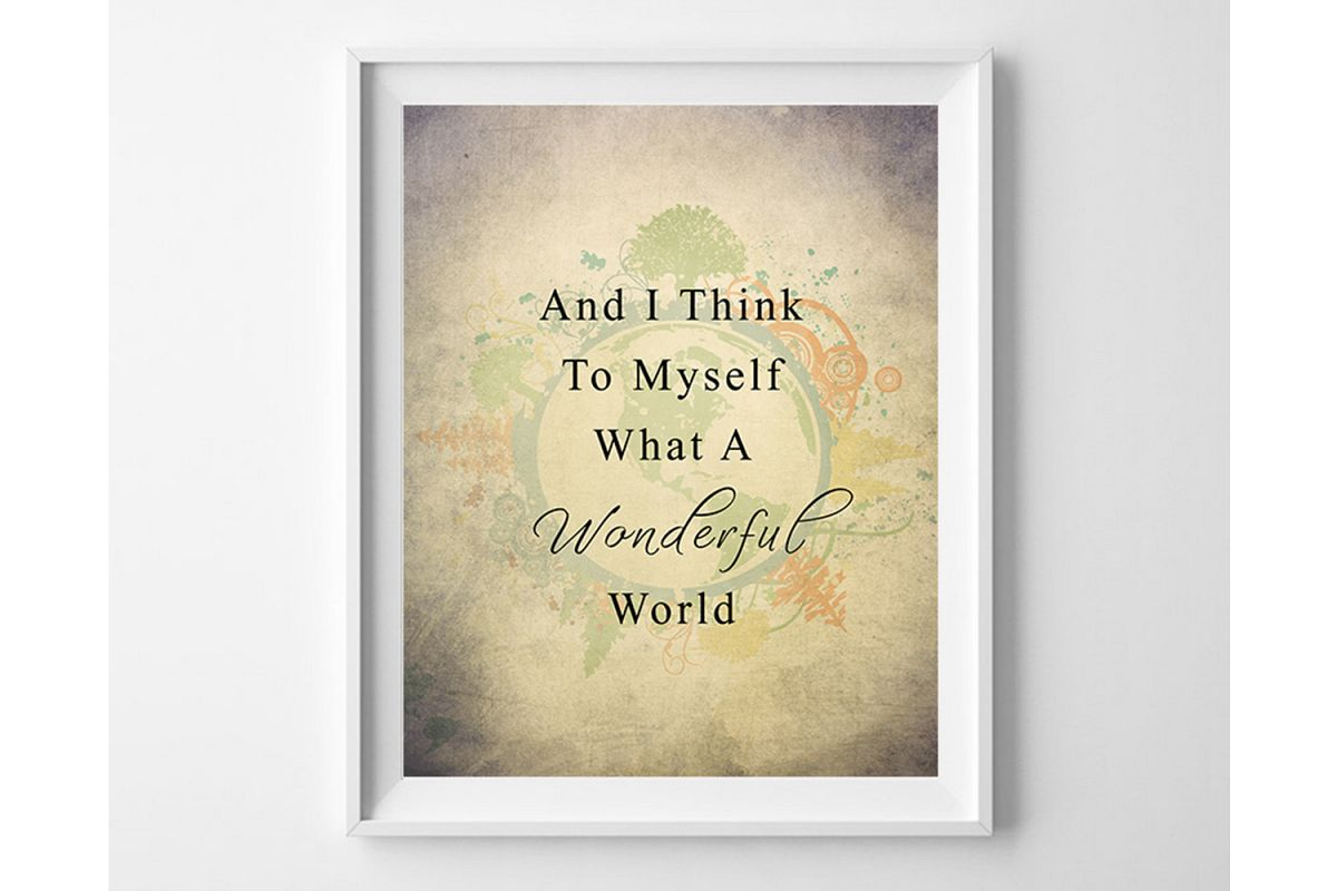 What a wonderful world print, Rustic Home Decor, Quote Print example image 1