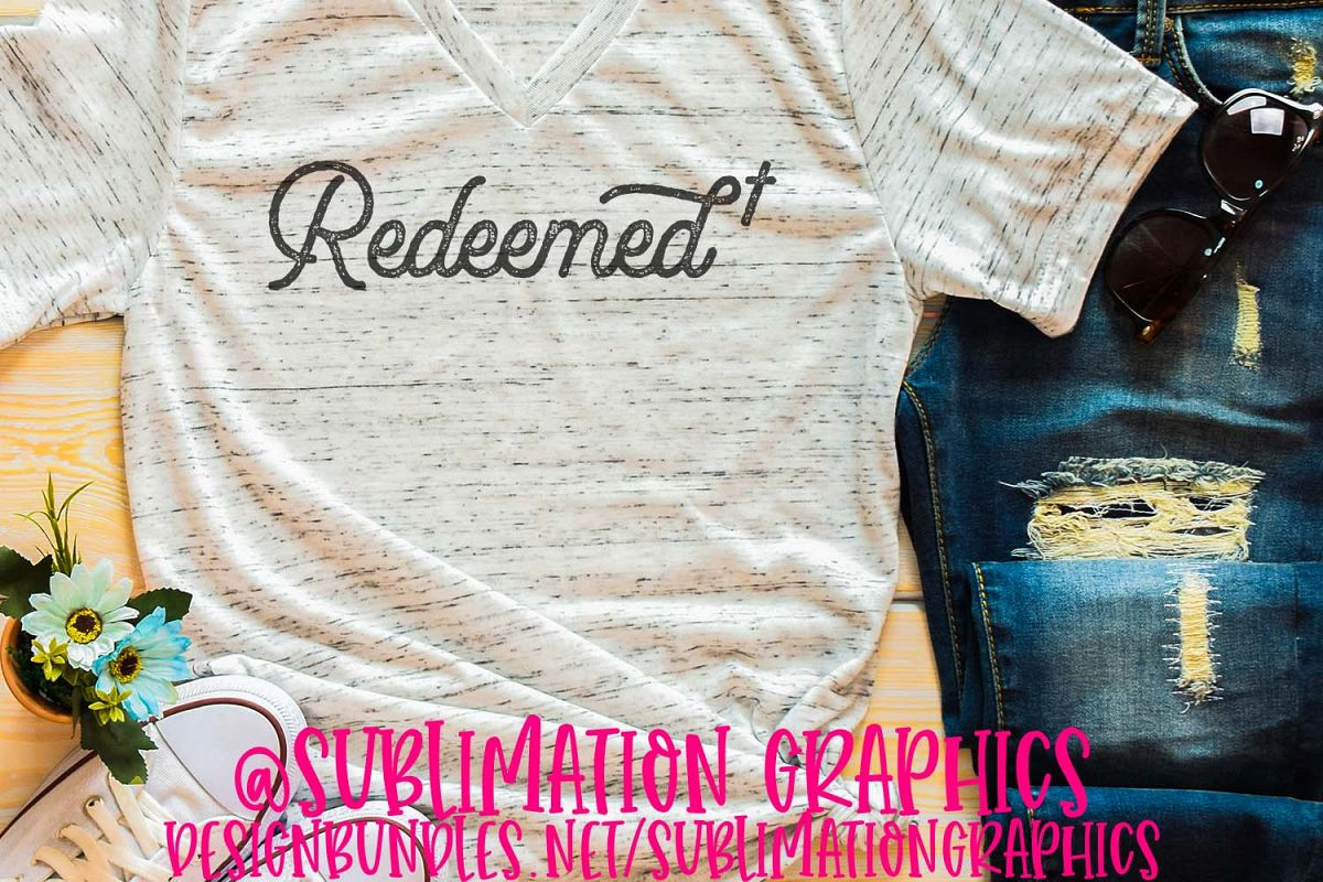 Redeemed Sublimation Digital Download example image 1