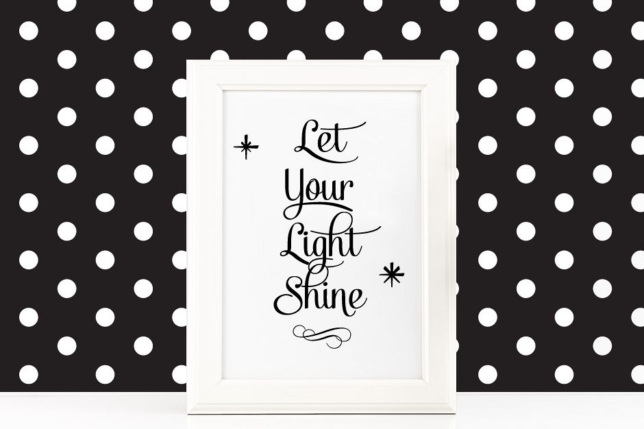Let Your Light Shine Poster Inspirational Quote To Print Svg Files