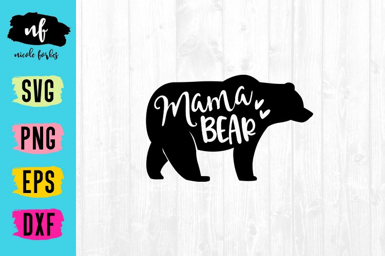Mama Bear SVG Cut File example image 1