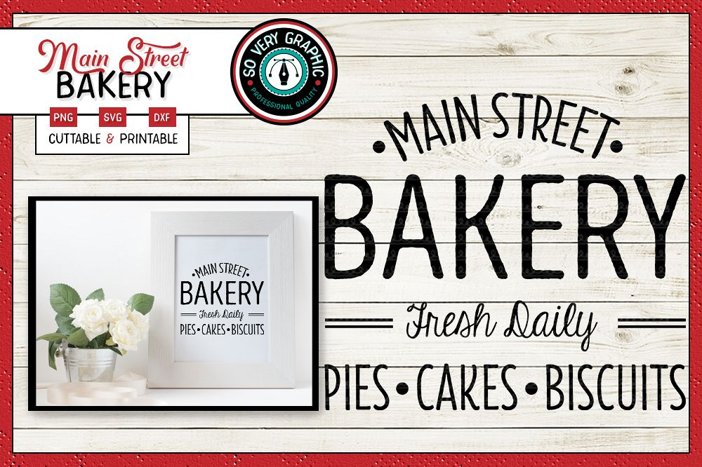 Main Street Bakery Sign | SVG | PNG Printable | Farmhouse example image 1