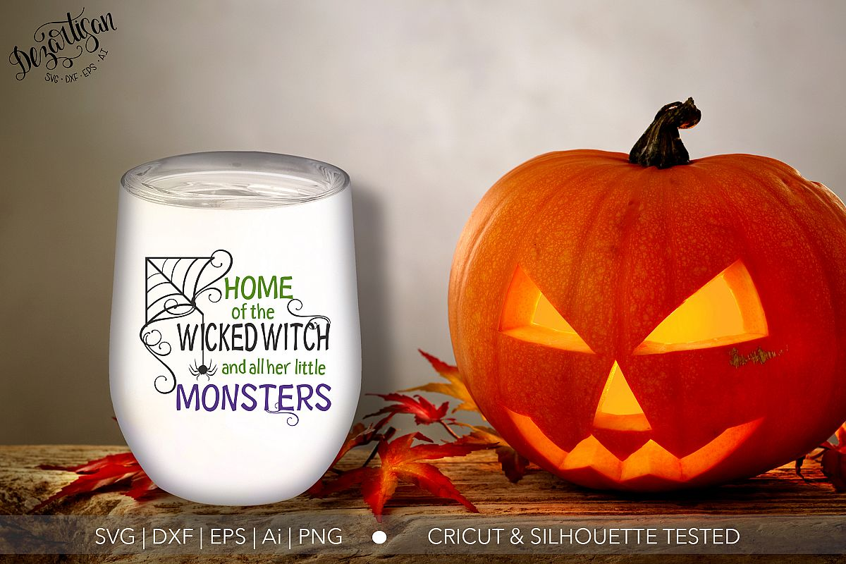 Home of the wicked witch all her little monsters SVG | DXF example image 1