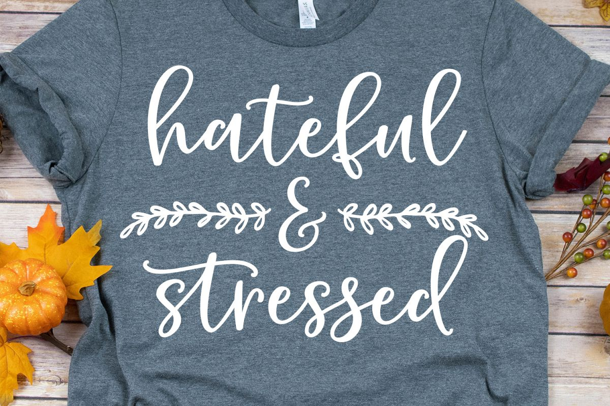 Hateful & Stressed SVG, DXF, PNG, EPS example image 1