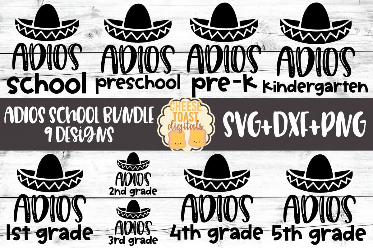 Adios School Bundle - Last Day of School SVG PNG DXF Files example image 1