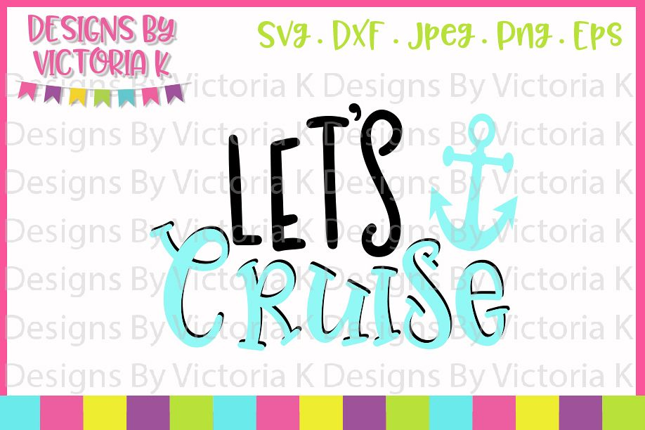 Lets Cruise, Cruise ship, SVG, DXF, PNG example image 1