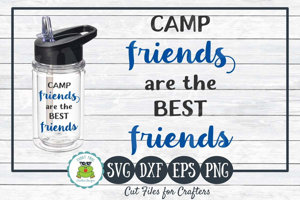 Camp Friends are the Best Friends, SVG Cut File for Crafters example image 1