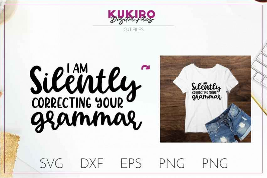 I am silently correcting your grammar SVG Funny Sarcastic example image 1