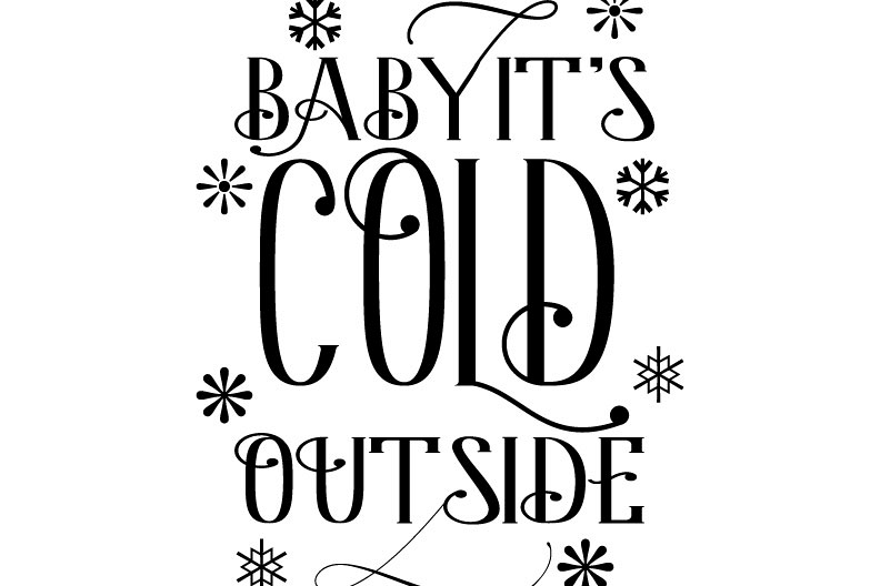 Baby it's Cold outside  Svg,Dxf,Png,Jpg,Eps vector file example image 1