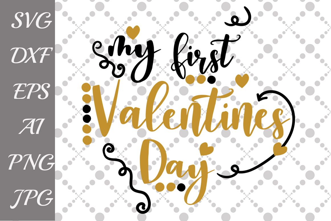 My First Valentines Day Svg By Prettyde Design Bundles