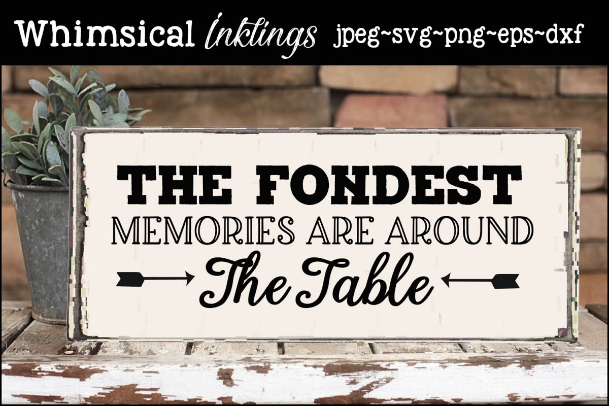 Memories Around The Table SVG example image 1