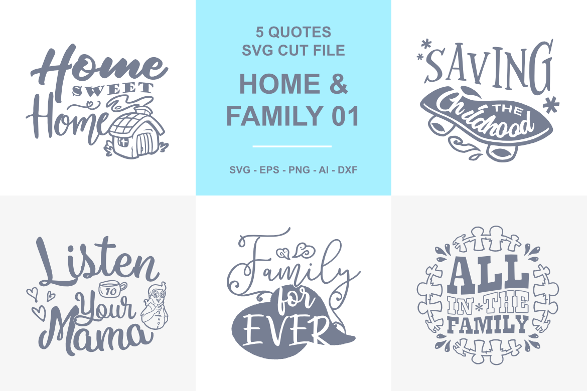 5 Home And Family Quotes Svg 01