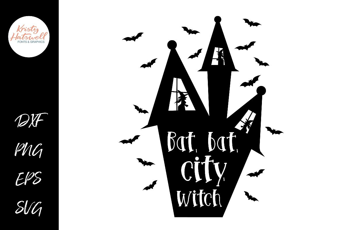 Bat, Bat, City, Witch SVG DXF EPS PNG example image 1