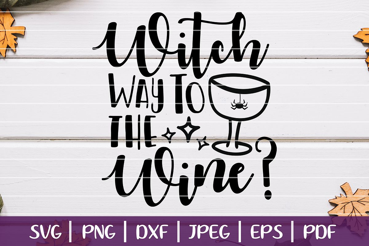 Witch Way To The Wine SVG, Funny Halloween Wine Cut Files example image 1