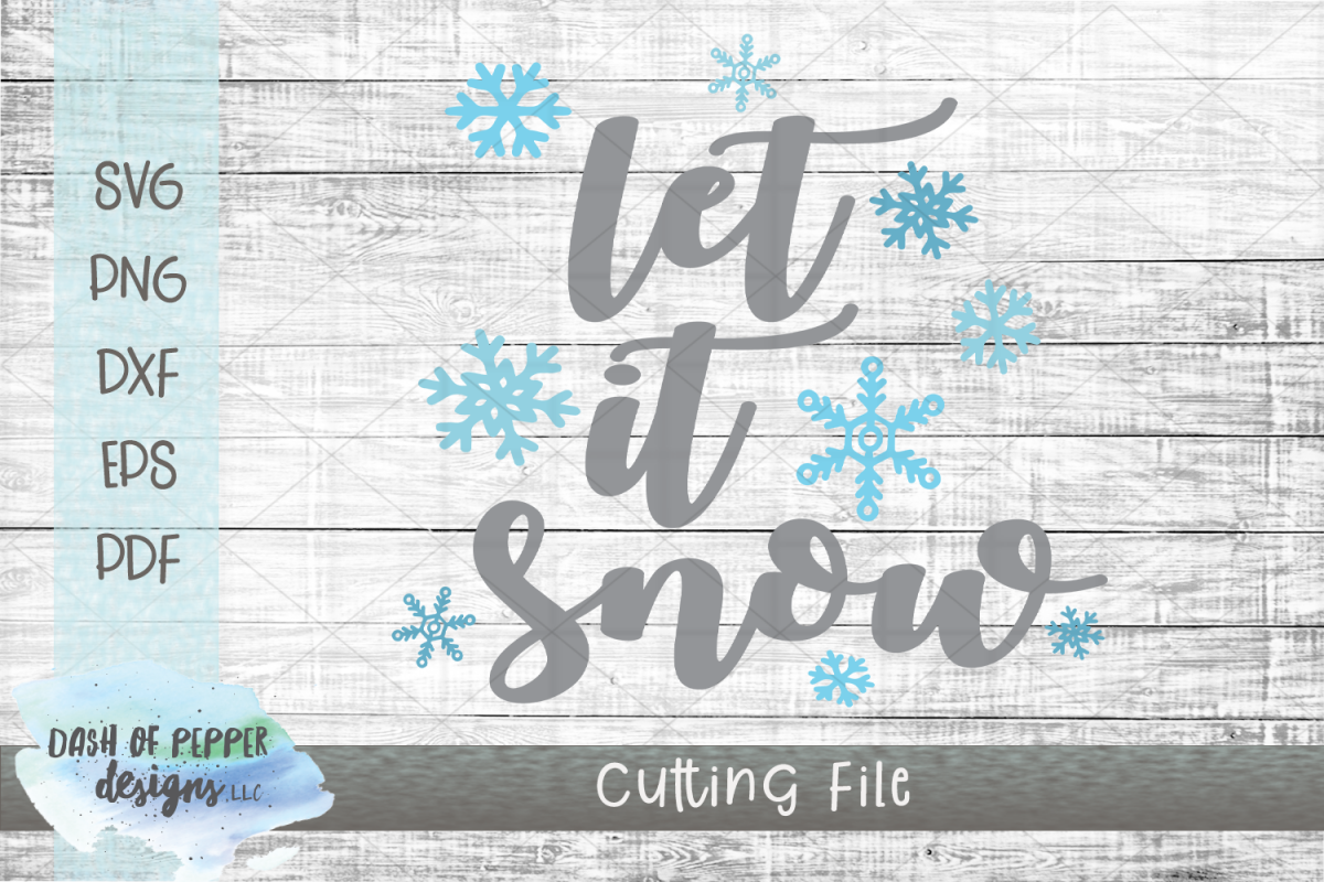 Let It Snow SVG - A Christmas SVG example image 1