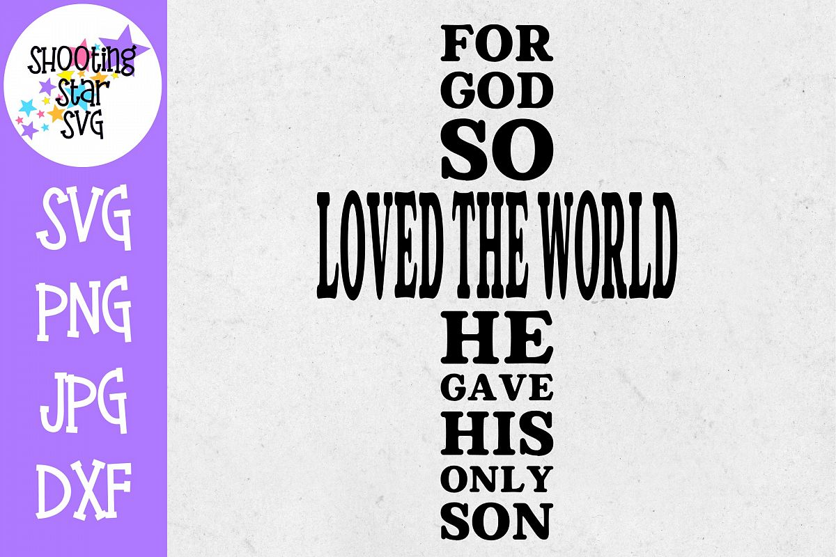 For God so Loved the World His Only Son - Religious SVG example image 1