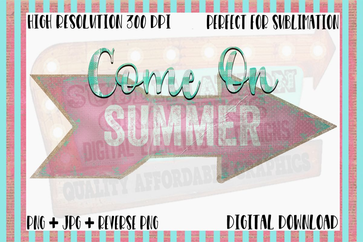 Come on Summer Sublimation Digital Download example image 1