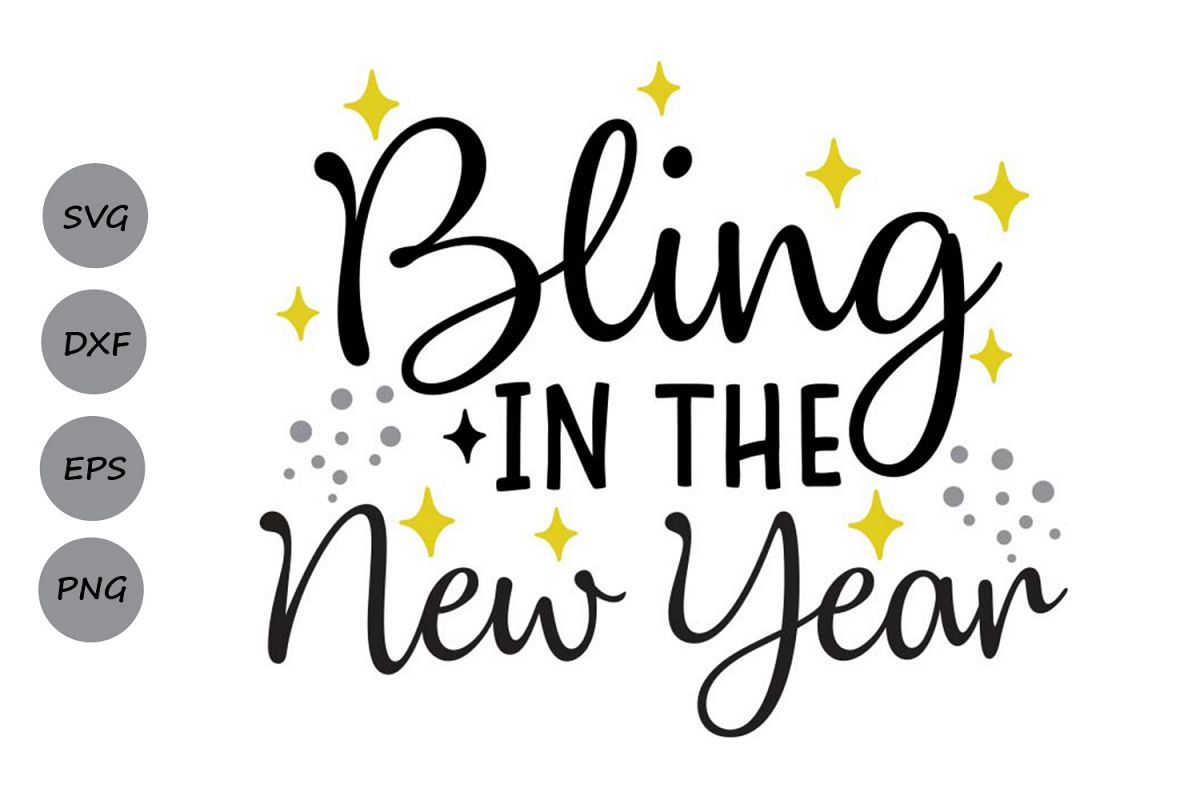 bling in the new year svg, new years eve svg, new years svg. example image 1