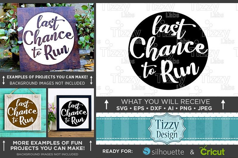 Last Chance To Run SVG Wedding Sign - 5507 example image 1
