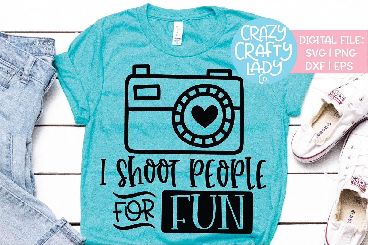 I Shoot People for Fun Photography SVG DXF EPS PNG Cut File example image 1