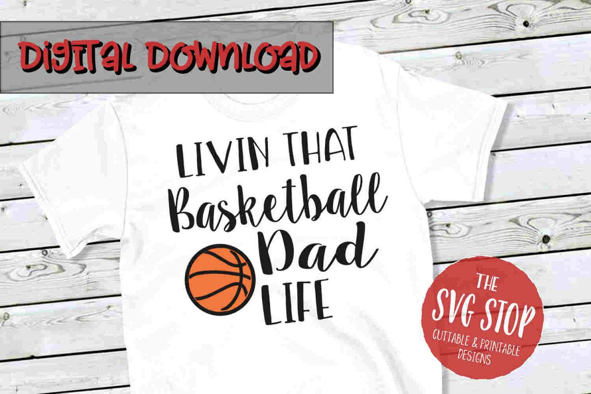 Basketball Dad Life -SVG, PNG, DXF example image 1