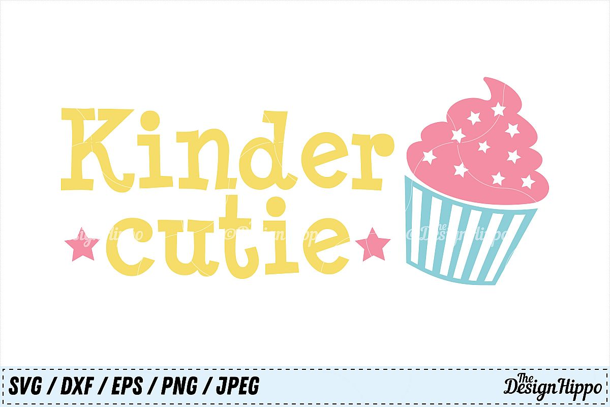 Kinder Cutie, Kindergarten, Cupcake, School, Girls, SVG, PNG
