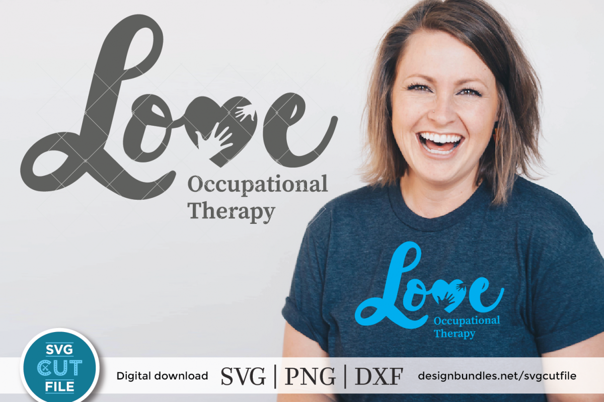 Love Occupational Therapy svg, Occupational Therapist svg example image 1