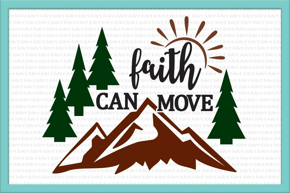 faith can move, mountains svg, faith svg, christian svg example image