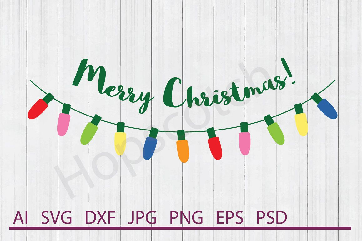 Lights SVG, Merry Christmas SVG, DXF File, Cuttable File example image 1