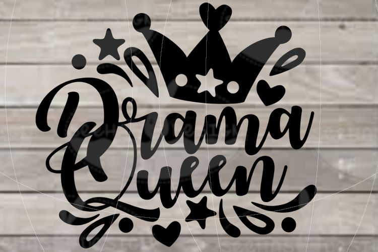 File Drama Queen for Cutting Laser Print SVG PDF EPS example image 1