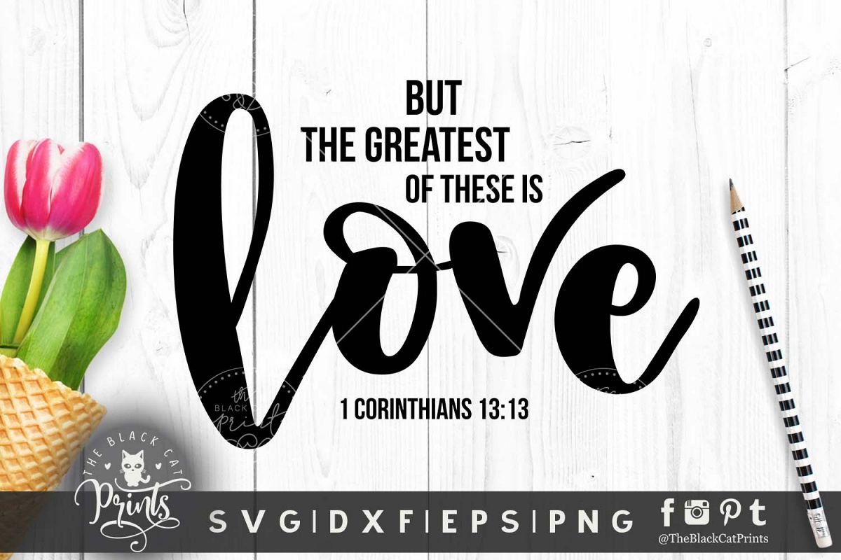 The Greatest of these is Love SVG DXF PNG EPS JPG example image 1