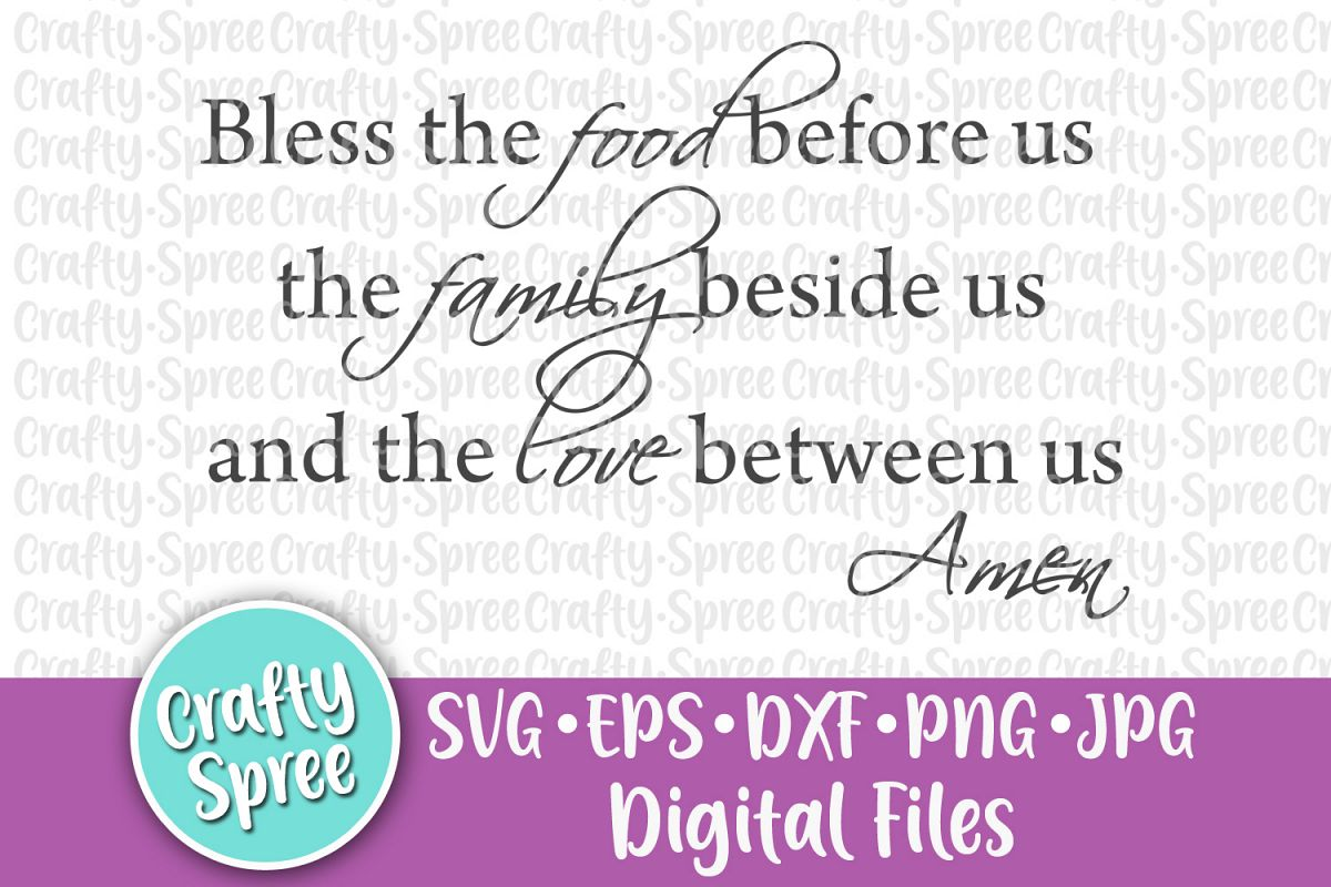 Bless The Food Before Us SVG PNG DXF Cut File example image 1