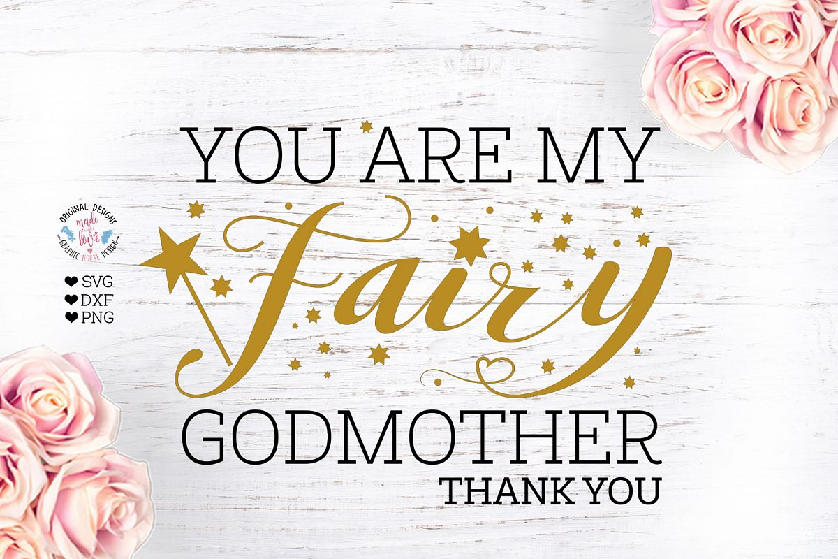 You are my Fairy Godmother example image 1