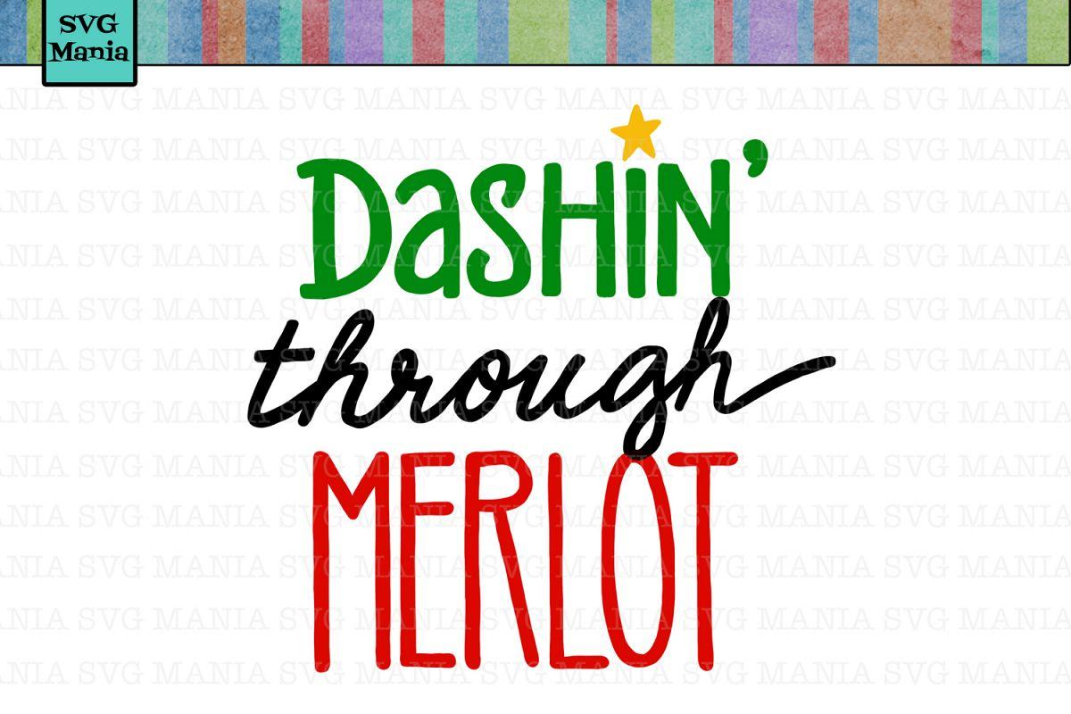 Dashing Through Merlot SVG File, Christmas Wine Glass SVG example image 1