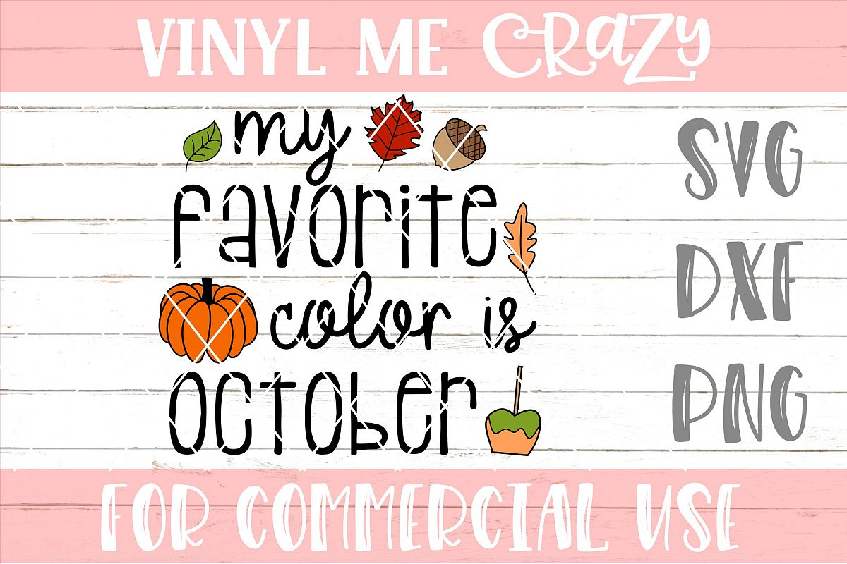My Favorite Color Is October SVG DXF PNG example image 1