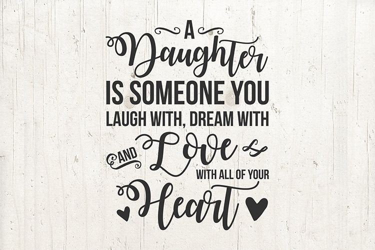 Daughter SVG, daughter quote SVG, daughter saying svg gift example image 1