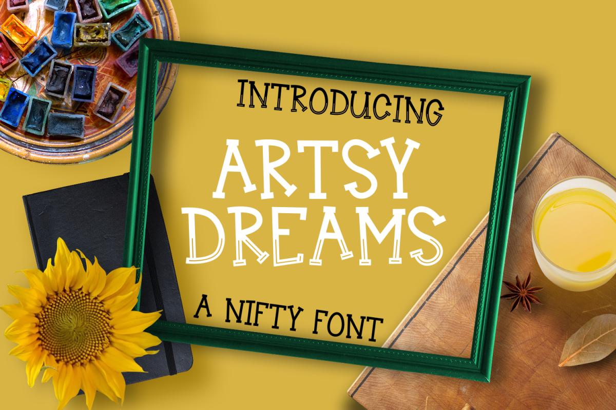 Artsy Dreams - Font  example image 1