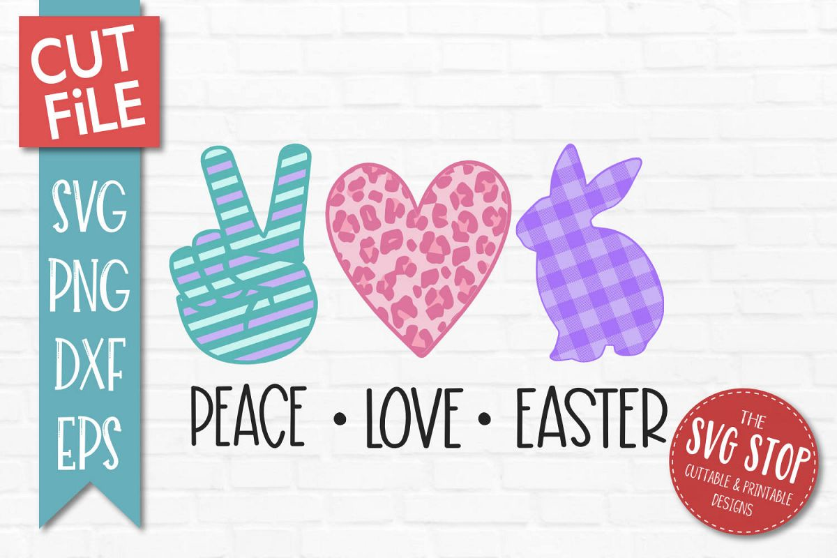 Peace Love Easter SVG, PNG, DXF, EPS example image 1