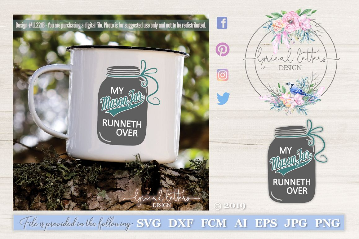 My Mason Jar Runneth Over Farmhouse SVG Cut File LL221B example image 1