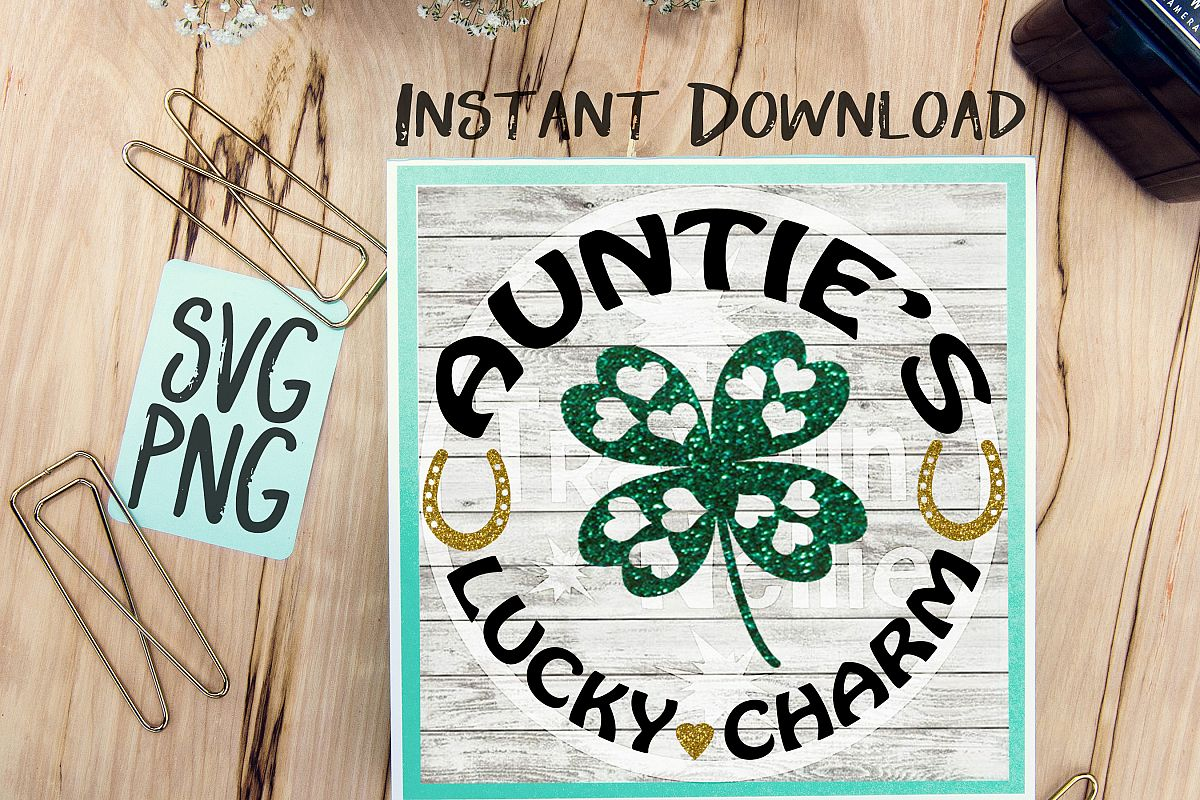 Auntie's Lucky Charm SVG PNG Cricut Cameo Silhouette Brother Scan & Cut Crafters Cutting Files for Vinyl Cutting Sign Making example image 1
