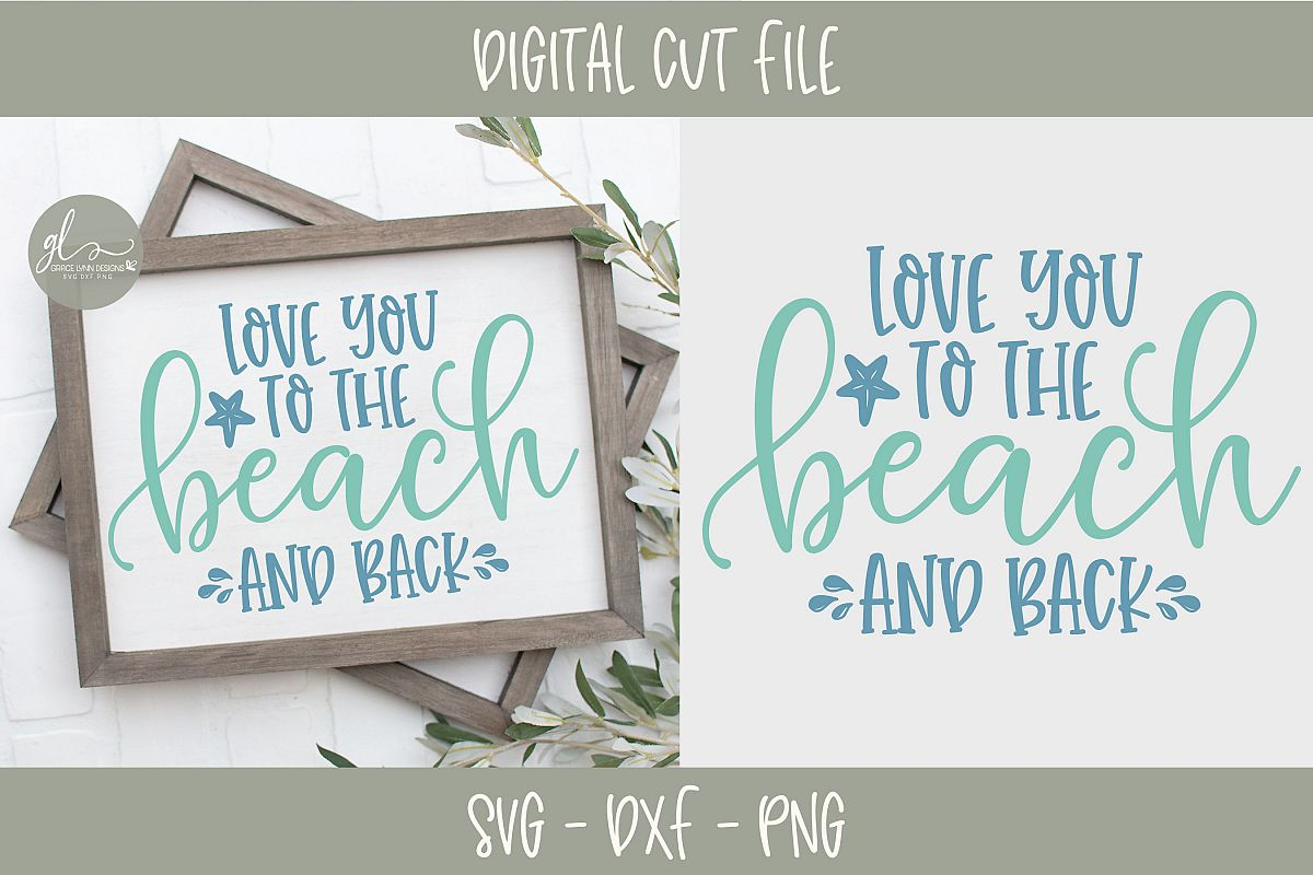 Love You To The Beach And Back - Summer SVG example image 1