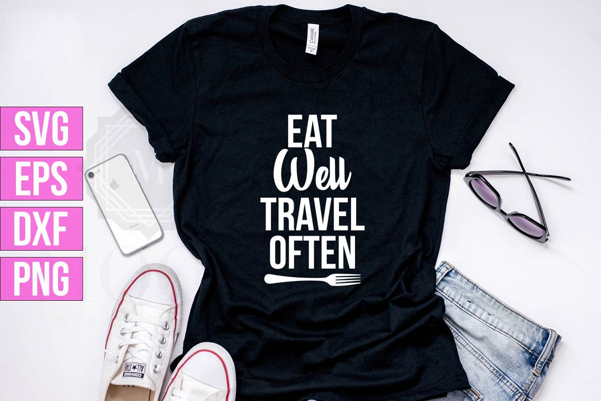 Eat Well Travel Often SVG/PNG/DXF/EPS file example image 1