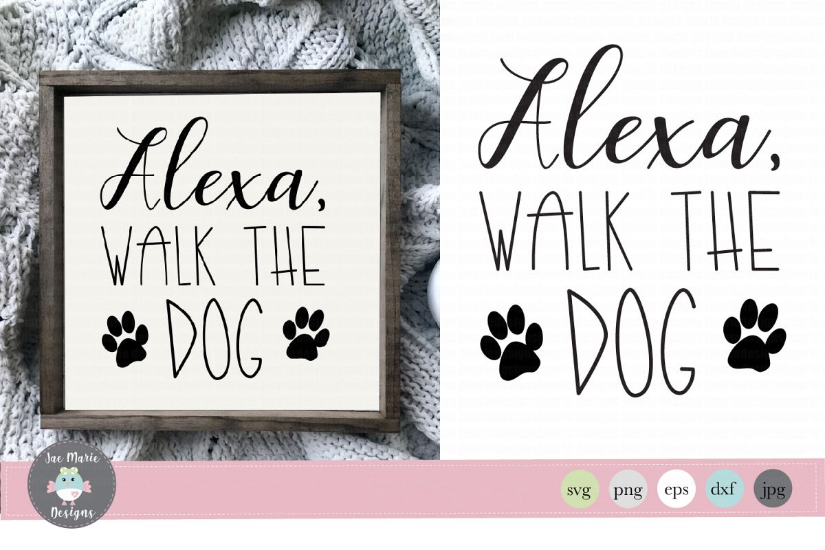 Alexa svg, Alexa walk the dog svg, funny alexa svg files example image 1