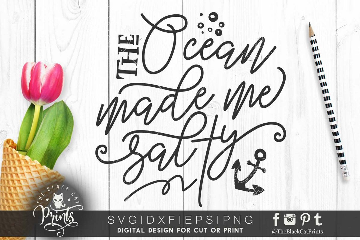 The ocean made me salty SVG DXF PNG EPS example image 1