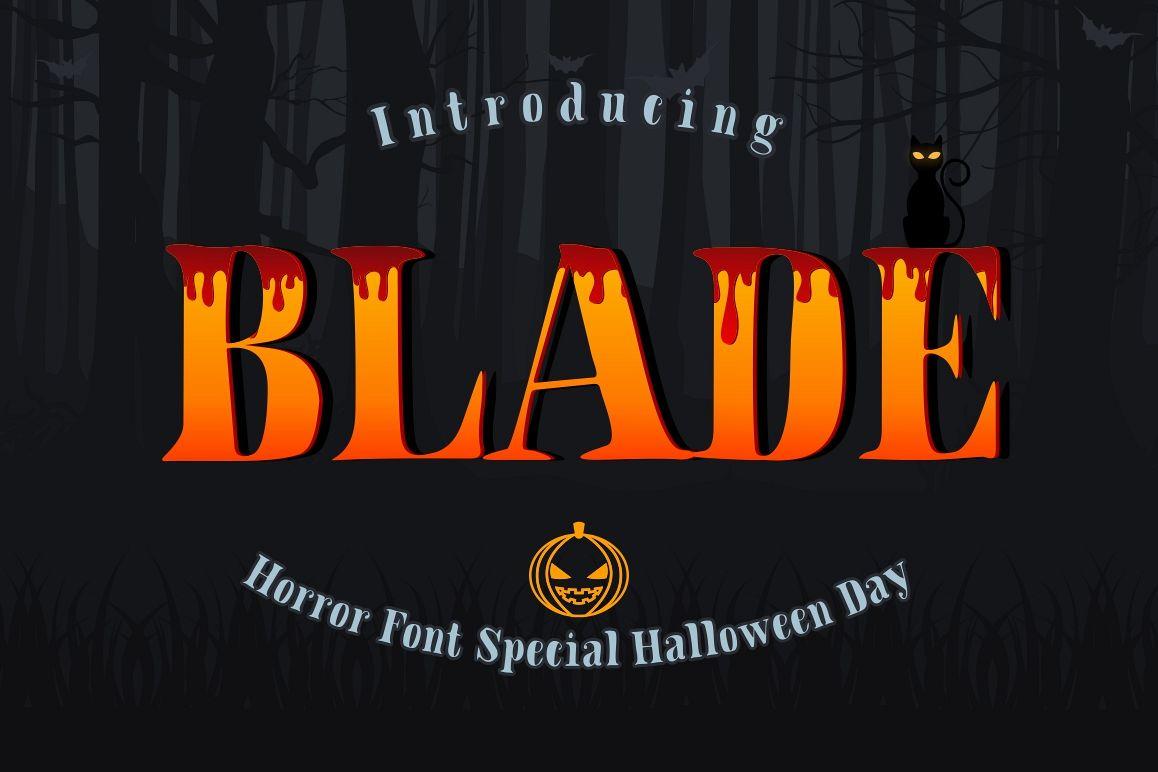 BLADE - HALLOWEN FONT! example image 1