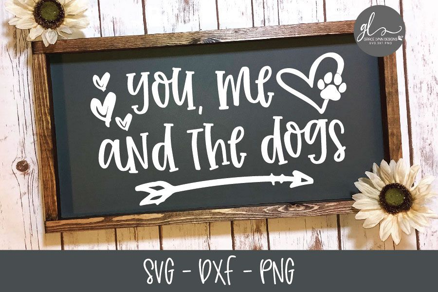 You Me And The Dogs - SVG Cut File example image 1