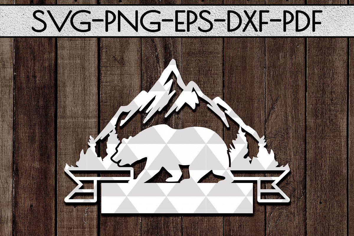 Wild Bear Sign Papercut Template, Adventure Cut Files, SVG example image 1