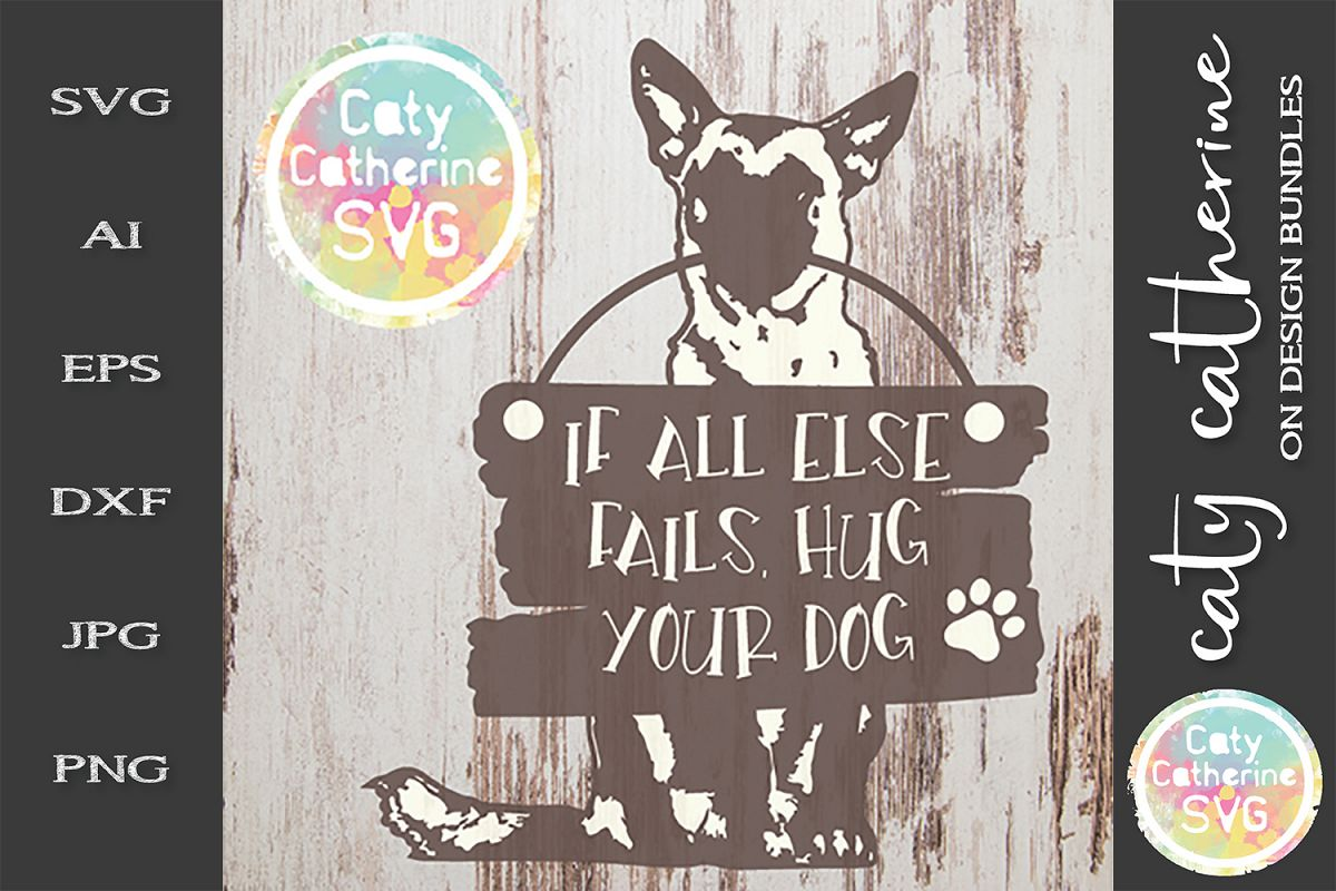 If All Else Fails, Hug Your Dog SVG Cut File example image 1