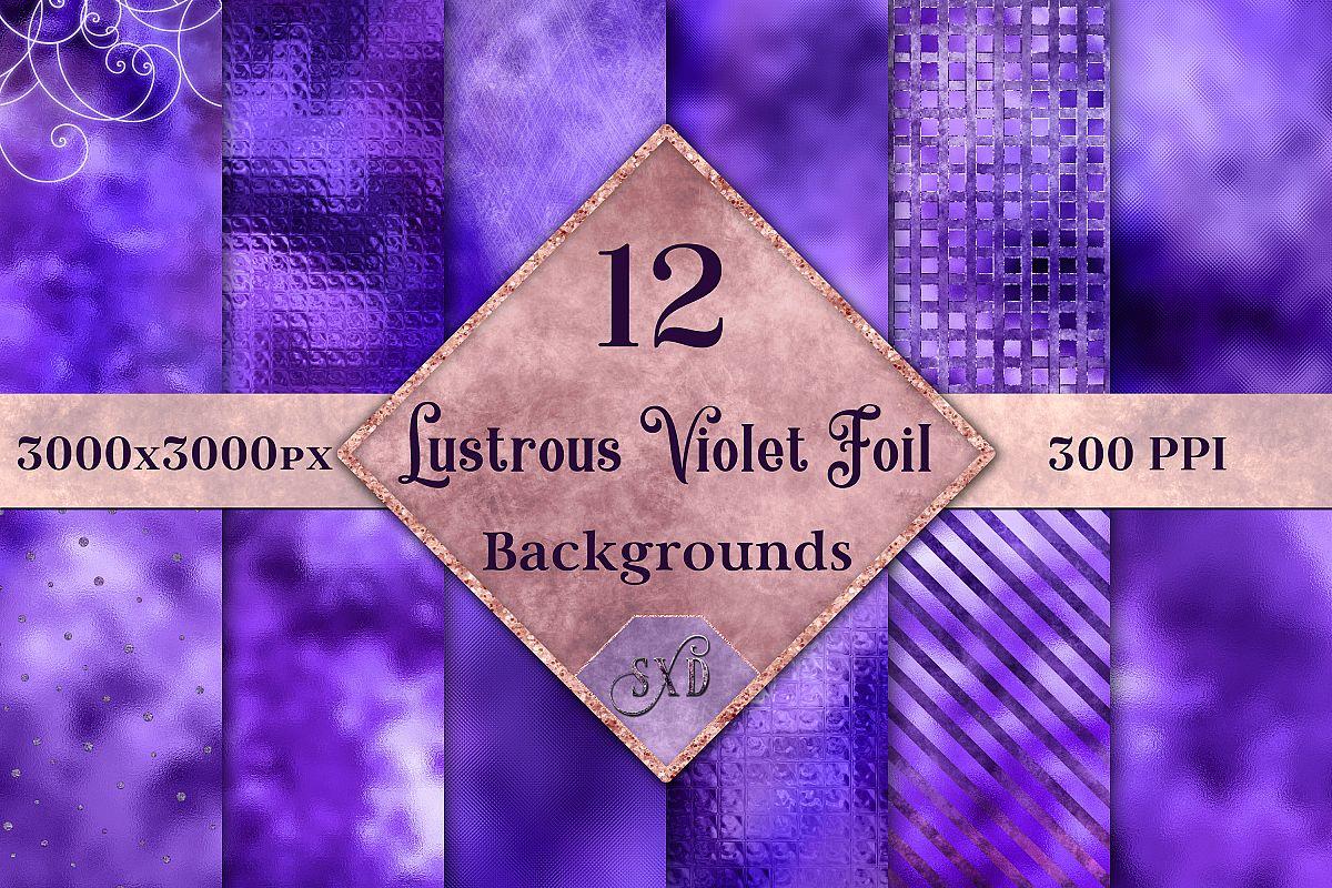 Lustrous Violet Foil Backgrounds - 12 Image Textures Set example image 1