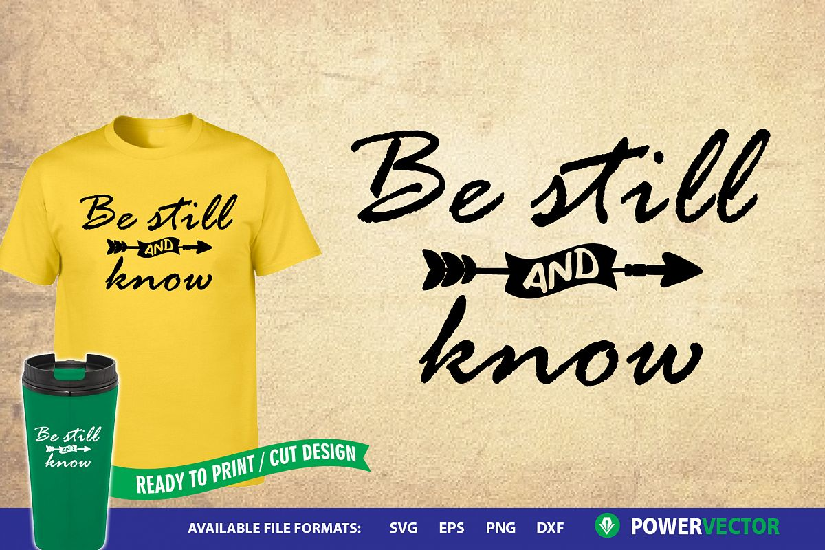Be still and know| Bible Verse Svg, Dxf, Eps Png Files example image 1