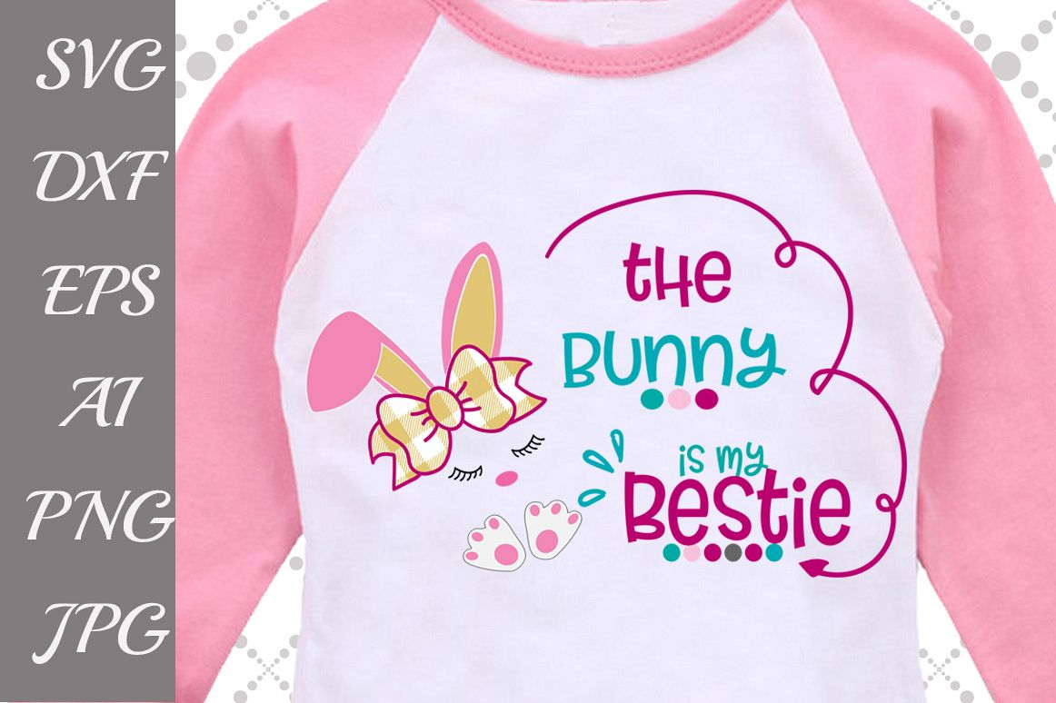 The Bunny is My Bestie Svg example image 1